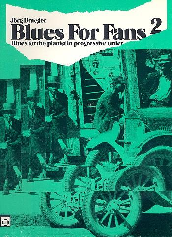 Blues for Fans Band 2: für Klavier