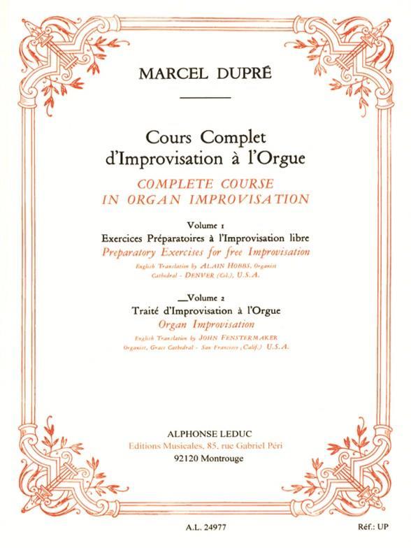 Dupré, Marcel - Cours complet d'improvisation à