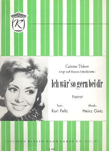 Gietz, Heinz - Ich wär so gern bei dir :