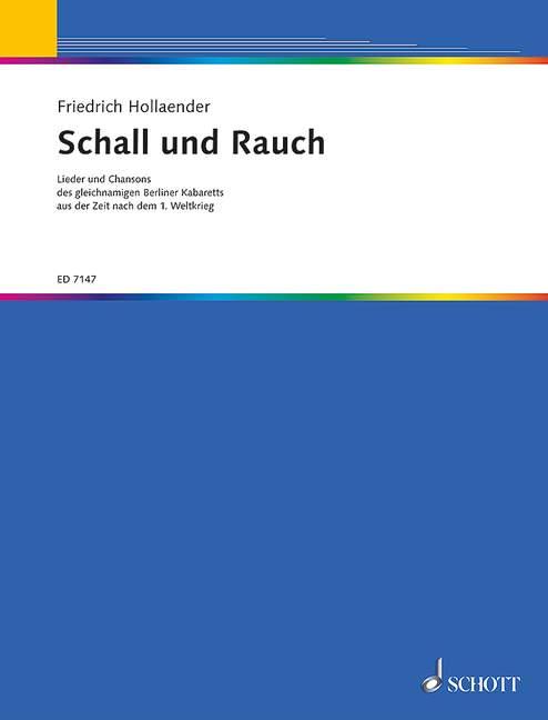 Schall und Rauch: Lieder und Chansons des gleichnamigen Berliner Kabaretts