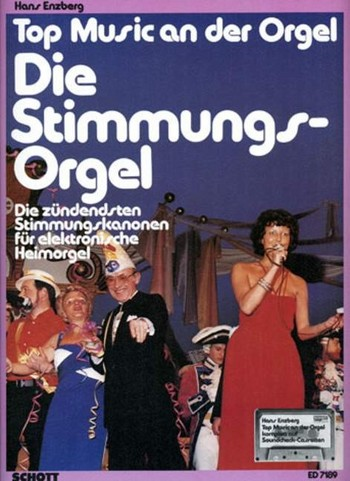 DIE STIMMUNGS-ORGEL TOP MUSIC AN DER ORGEL