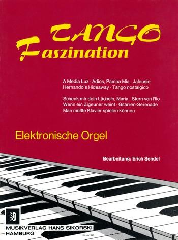 Tango Faszination: für elektronische Orgel