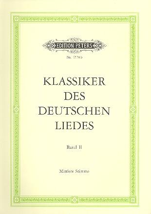 Klassiker des deutschen Liedes Band 2: 100 Meisterlieder für