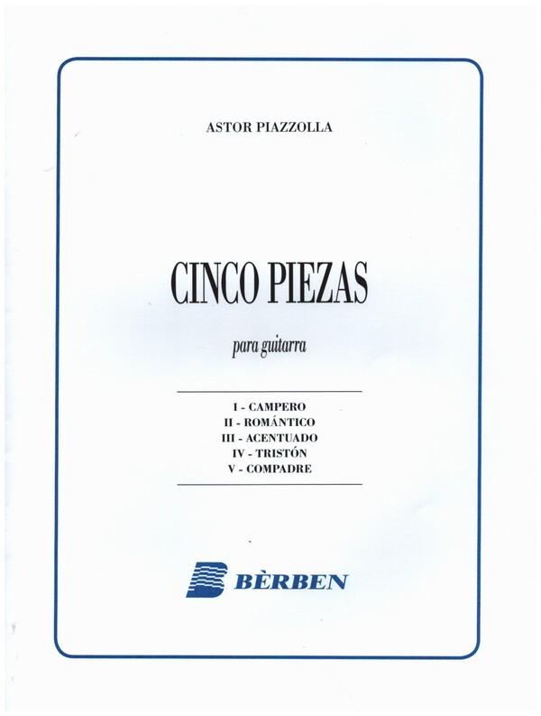 Piazzolla, Astor - 5 piezas : para guitarra