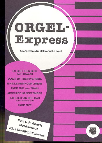 Orgel-Express Band 5: Arrangements für E-Orgel