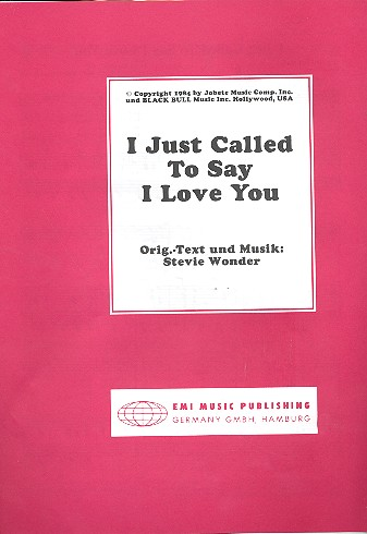 I just called to say I love you: Einzelausgabe Gesang und Klavier