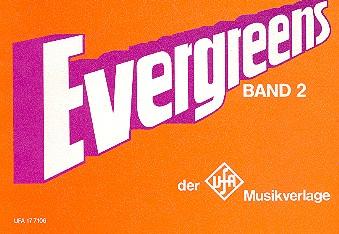 Evergreens der UFA-Musikverlage: Chorusbuch Band 2