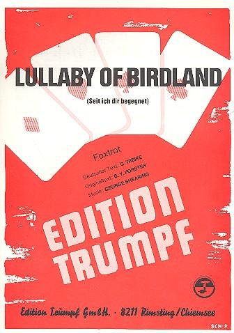 Lullaby of Birdland: Einzelausgabe Gesang und Klavier