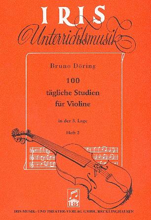100 tägliche Studien Band 2: für Violine (3. Lage)