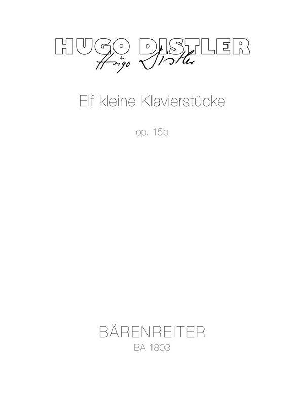 11 kleine Klavierstücke für die Jugend opus.15b