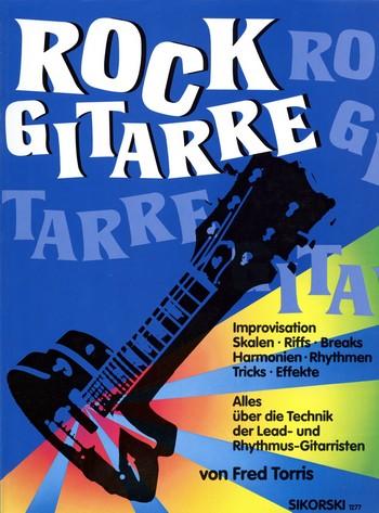 Rock Gitarre: Alles über die Technik der Lead- und Rhythmusgitarristen
