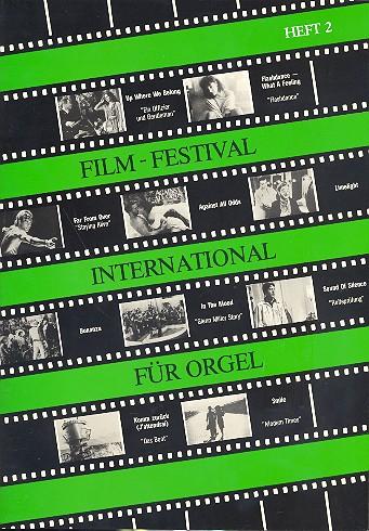 Film-Festival international Band 2: für Orgel