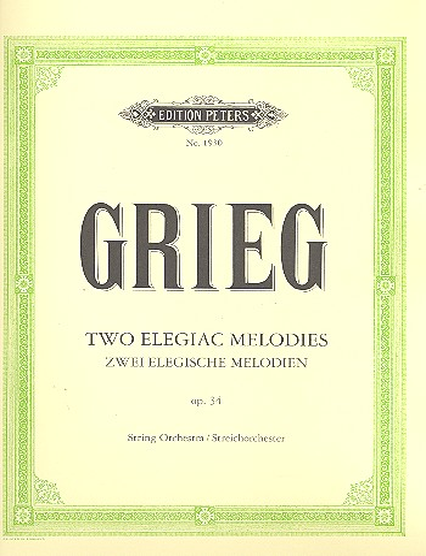 Grieg, Edvard Hagerup - Elegische Melodien op.34 :