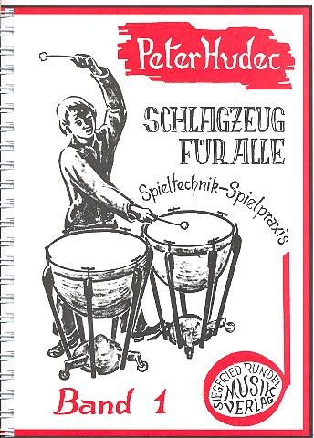 Hudec, Peter - Schlagzeug für alle Band 1 :