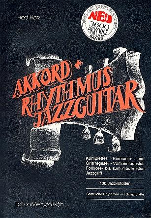Akkord und Rhythmus Jazzguitar (+CD) Band 2: 100 Jazz-Etüden