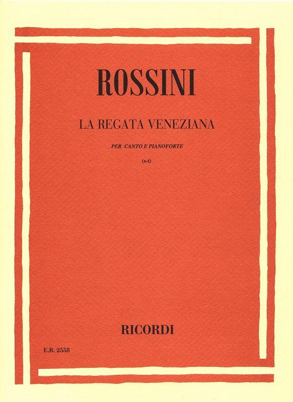 Rossini, Gioacchino - La regata veneziana : 3 canzonette
