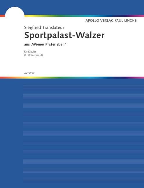 Sportpalastwalzer aus Wiener Praterleben: für Klavier
