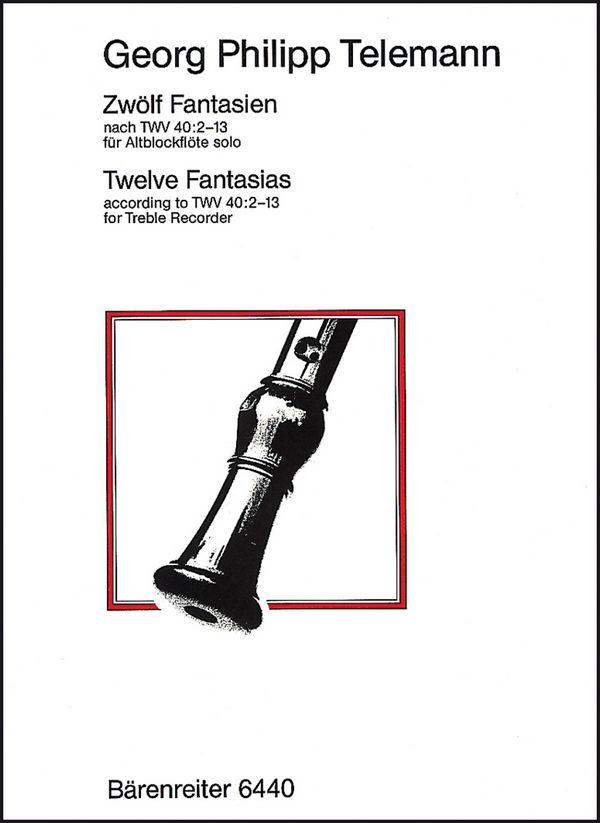 12 Fantasien nach TWV40:2-13: für Altblockflöte solo