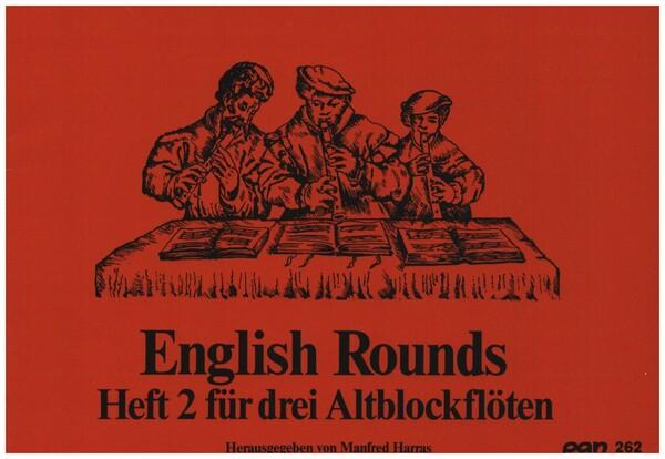 English Rounds Band 2: für 3 Altblockflöten