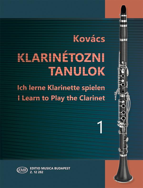 Kovács, Béla - Ich lerne Klarinette spielen Band 1