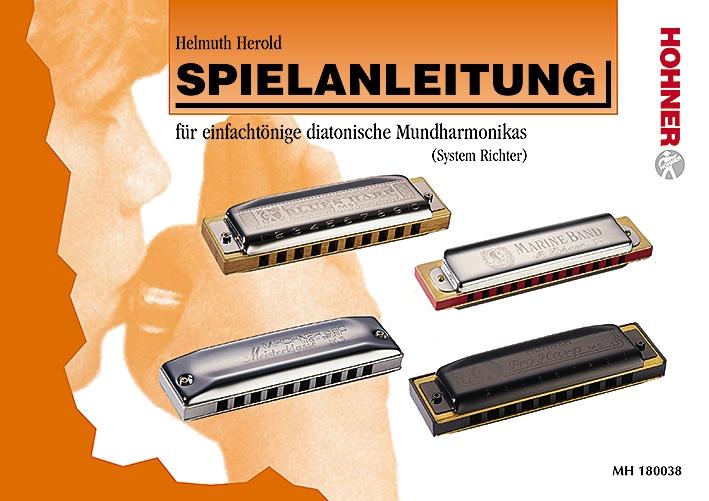 Hohner-Spielanleitung: für einfachtönige diatonische Mundharmonikas