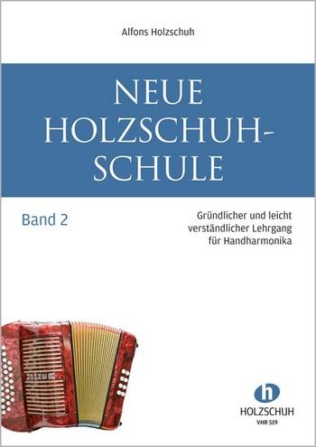 Neue Holzschuh-Schule Band 2: für diatonische Handharmonika