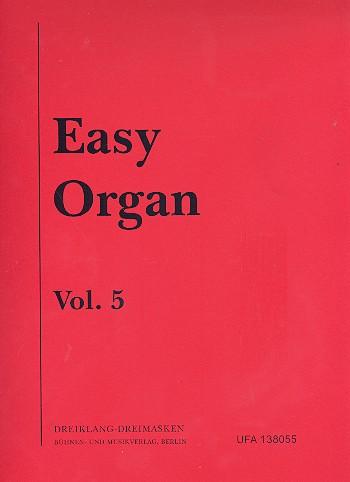Easy Organ Band 5: Evergreens und Schlager, die Schlager bleiben