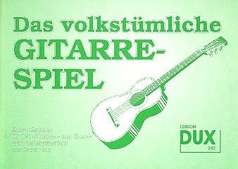 Holz, Franz - Das volkstümliche Gitarrenspiel :