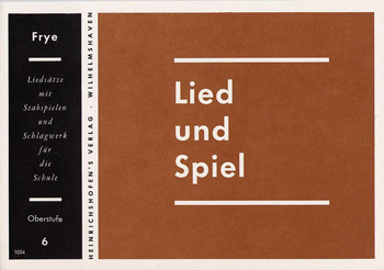 LIED UND SPIEL: HEFT 6, OBERSTUFE FUER STABSPIELE UND SCHLAGWERK