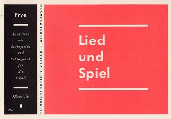 LIED UND SPIEL: HEFT 8, OBERSTUFE FUER STAGSPIELE UND SCHLAGWERK