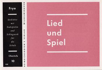 LIED UND SPIEL: HEFT 10, OBERSTUFE FUER STABSPIELE UND SCHLAGWERK