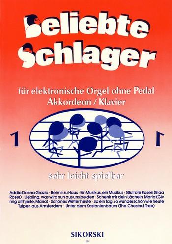 Beliebte Schlager Band 1: für E-Orgel ohne Pedal