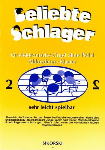 Beliebte Schlager Band 2 : für E-Orgel ohne Pedal
