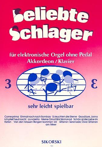 Beliebte Schlager Band 3: für E-Orgel ohne Pedal