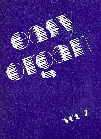 Easy Organ Band 7: Evergreens und Schlager, die Schlager