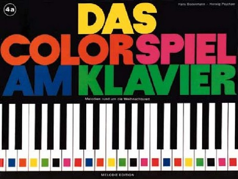 - Das Colorspiel am Klavier Band 4a :