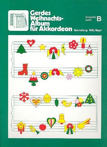 Weihnachtsalbum Ausgabe B: 31 Weihnachtslieder für Akkordeon
