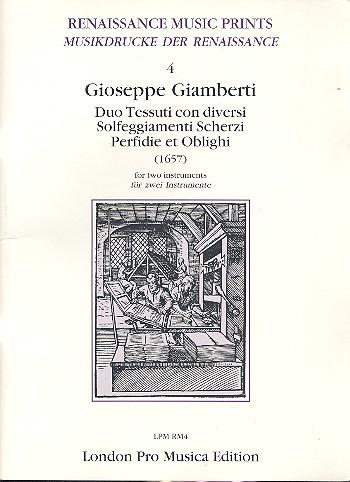 Giamberti, Giuseppe - Duo Tessuti con diversi Solfeggiamenti, Scherzi, Perfidie et Oblighi :