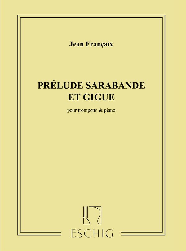 Prélude, Sarabande et Gigue pour
