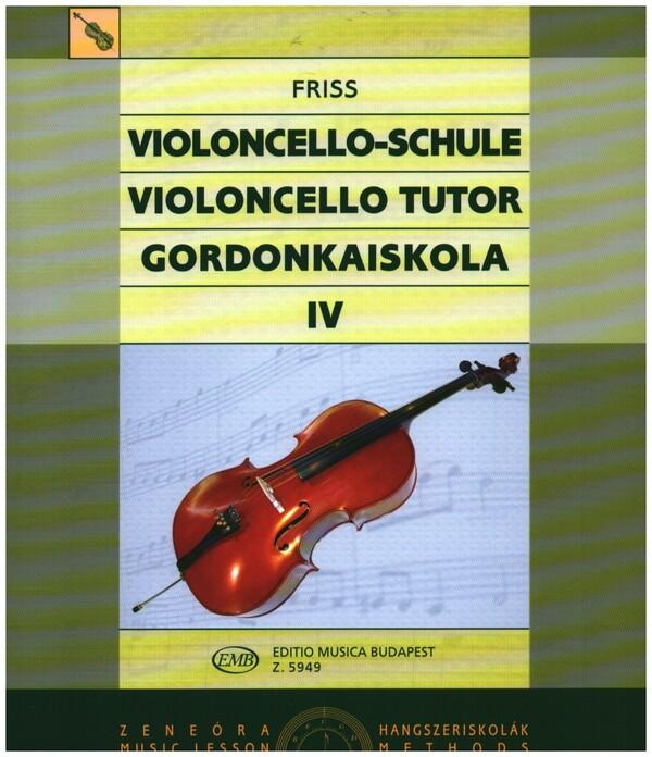 Friss, Antal - Schule für Violoncello Band 4 (en/un) :