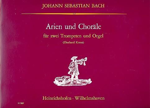 Arien und Choräle: für 2 Trompeten und Orgel