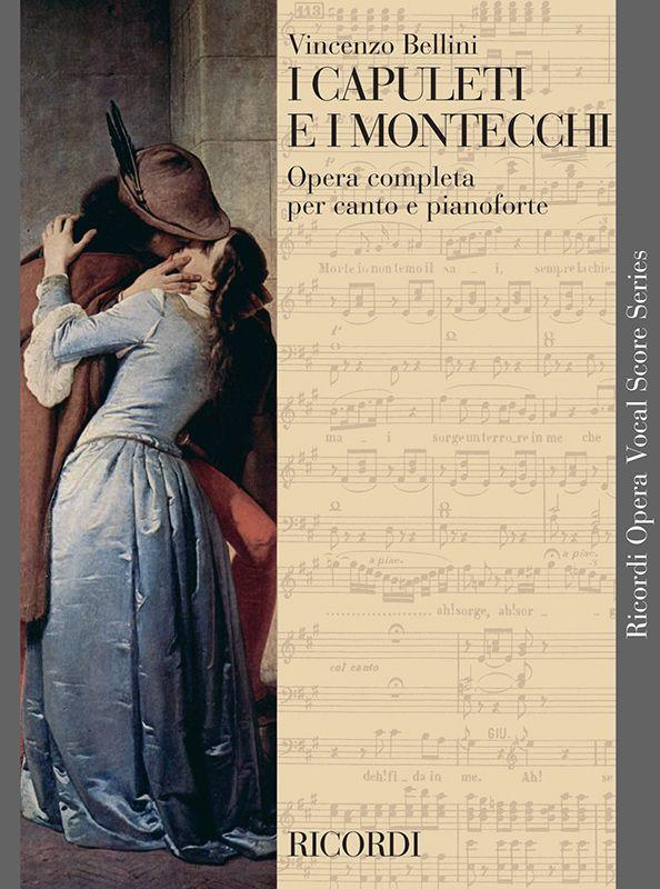 Bellini, Vincenzo - I capuleti e montecchi :