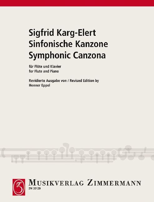 Karg-Elert, Sigfrid - Sinfonische Kanzone op.114 :