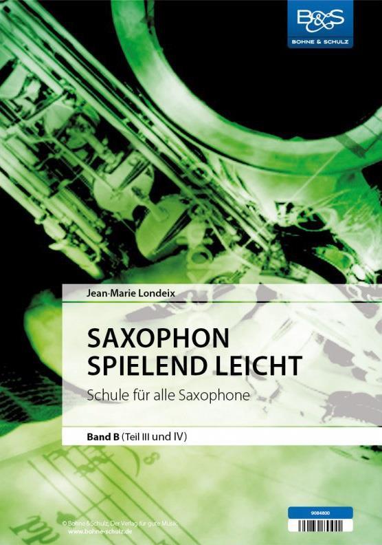 Saxophon spielend leicht Band B (Teil 3-4)