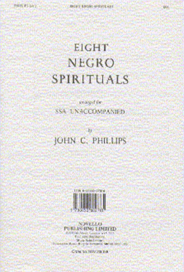 8 Negro Spirituals: for female chorus a cappella