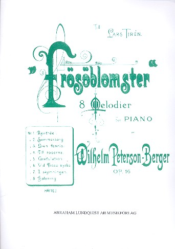 Peterson-Berger, Olof Wilhelm - Frösöblomster op.16 vol.1 :