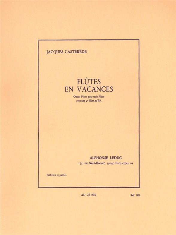 Castérède, Jacques - Flûtes en vacances : pour