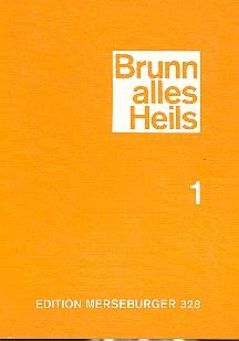 Brunn alles Heils Band 1: Choralbuch für 3stg. Frauenchor
