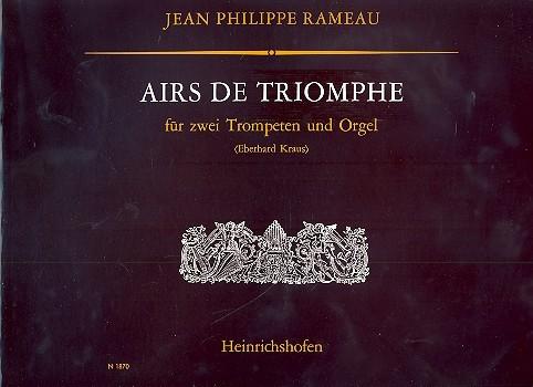 Airs de Triomphe: für 2 Trompeten und Orgel
