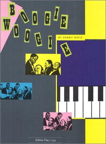Boogie Woogie: 8 easy Boogie Woogie in progressive Order for piano